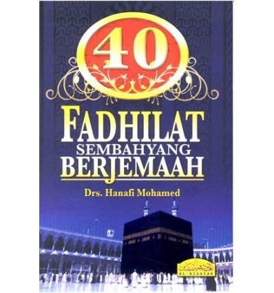 40 Fadhilat Sembahyang Berjemaah Al-Hidayah