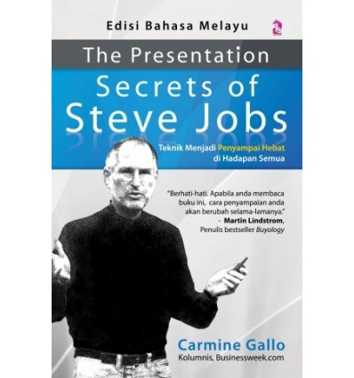 The Presentation Secrets Of Steve Jobs (Edisi Bahasa Melayu)