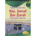 Panduan Untuk Semua Bakal Haji Dan Ziarah (Bertali)