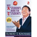 Why A Students Work For C Students (Edisi Bahasa Melayu)