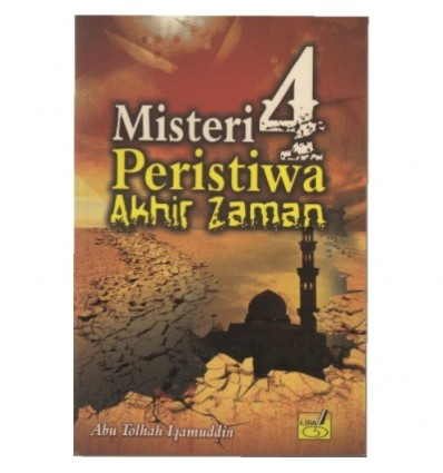 Misteri 4 : Peristiwa Akhir Zaman