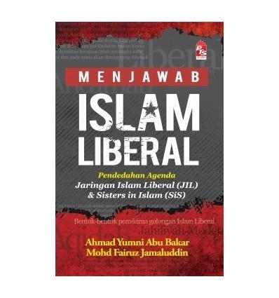 Persoalan Islam Liberal : Menjawab Islam Liberal