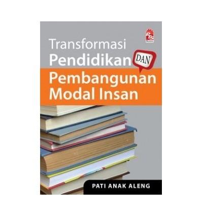 Transformasi Pendidikan Dan Pembangunan Modal Insan