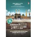 Membongkar Misteri 3 Masjid Suci