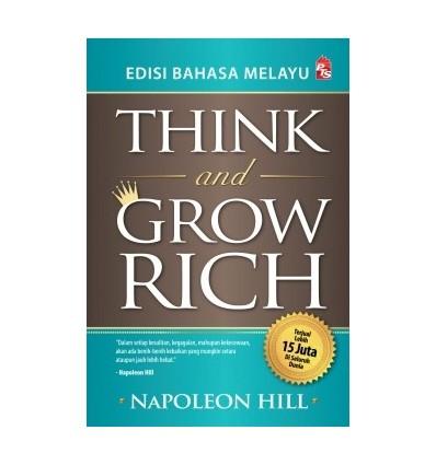 Think And Grow Rich (Edisi Bahasa Melayu)