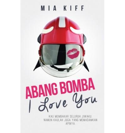 Abang Bomba, I Love You
