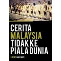 Cerita Malaysia Tidak Ke Piala Dunia