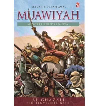 Muawiyah : Mencari Keredaan-Nya