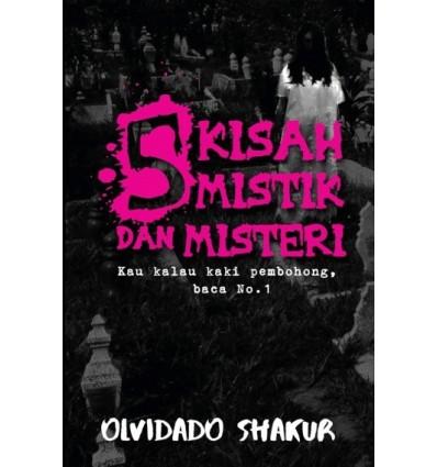 5 Kisah Mistik Dan Misteri