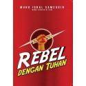 Rebel Dengan Tuhan