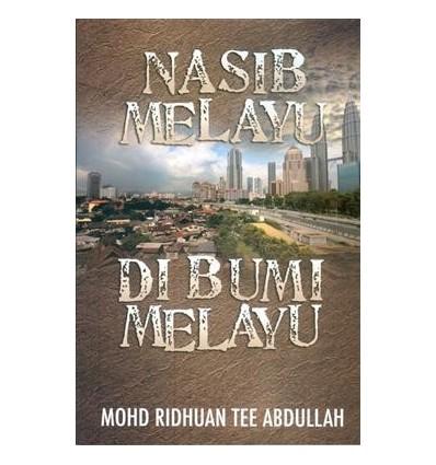 Nasib Melayu Di Bumi Melayu
