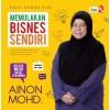 Memulakan Bisnes Sendiri (Edisi Kemaskini)