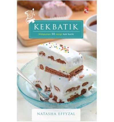 Kek Batik : Himpunan 30 Resipi Kek Batik