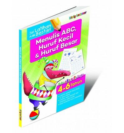 Siri Latihan Adik Bestari : Menulis ABC, Huruf Kecil & Huruf (4-6 Tahun)