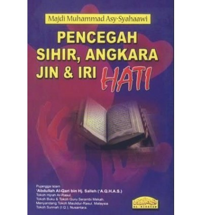 Pencegah Sihir, Angkara Jin & Iri Hati