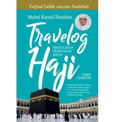 Travelog Haji : Mengubah Sempadan Iman (Edisi Terkini)