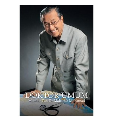 Doktor Umum : Memoir Tun Dr Mahathir Mohamad