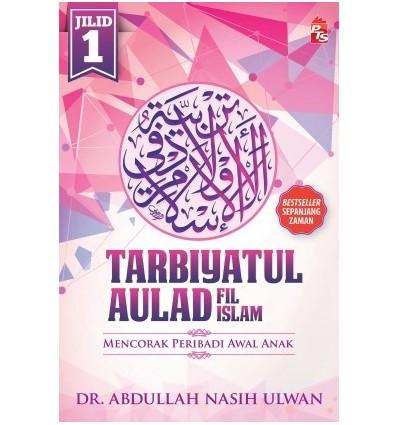 Tarbiyatul Aulad (Jilid 1)
