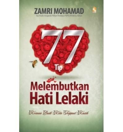 77 Tip Melembutkan Hati Lelaki
