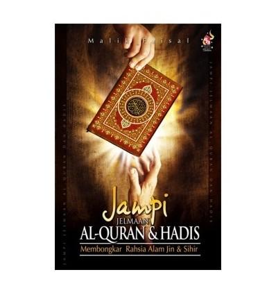 Jampi Jelmaan Al-Quran & Hadis