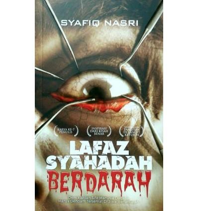 Lafaz Syahadah Berdarah