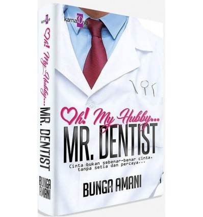 Oh! My Hubby... Mr. Dentist