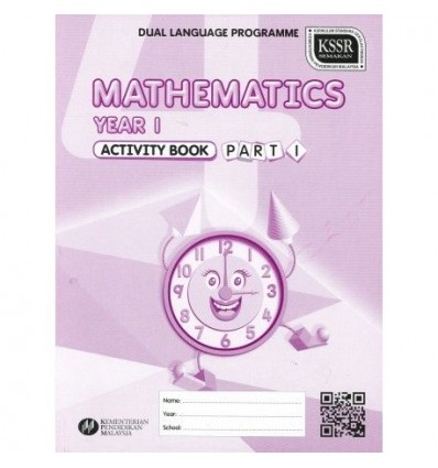 Mathematics Year 1 Activity Book (Part 1 : DLP)