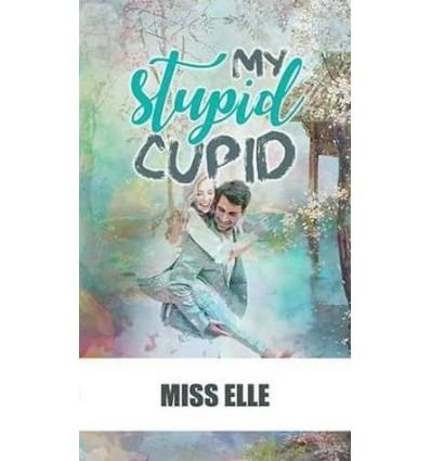 My Stupid Cupid