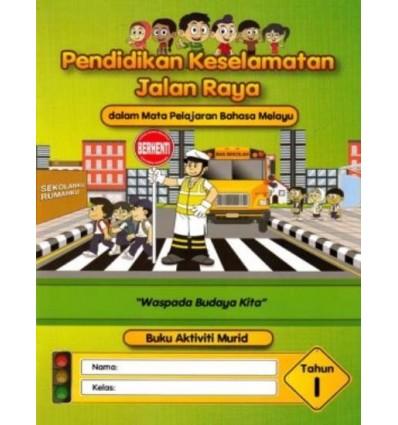 Pendidikan Keselamatan Jalan Raya Tahun 1 (Buku Aktiviti)