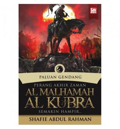 Paluan Gendang : Perang Akhir Zaman Al Malhamah Al Kubra Semakin Hampir
