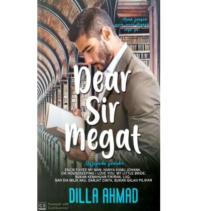 Dear Sir Megat