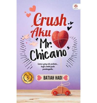Crush Aku 'Mr. Chicano'