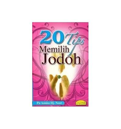 20 Tips Memilih Jodoh Al-Hidayah