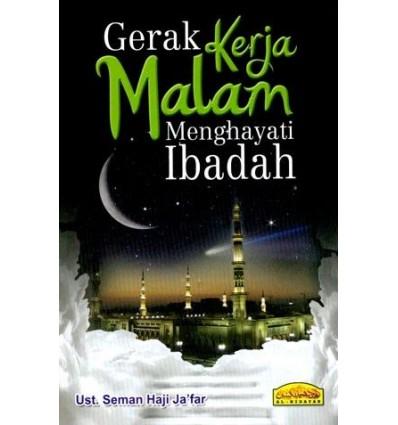 Gerak Kerja Malam Menghayati Ibadah Al-Hidayah