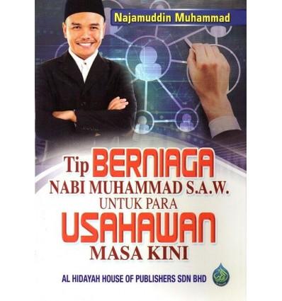 Tip Berniaga Nabi Muhammad S.A.W. Untuk Para Usahawan Masa Kini