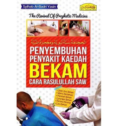 Penyembuhan Penyakit Kaedah Bekam Cara Rasulullah SAW Al-Hidayah