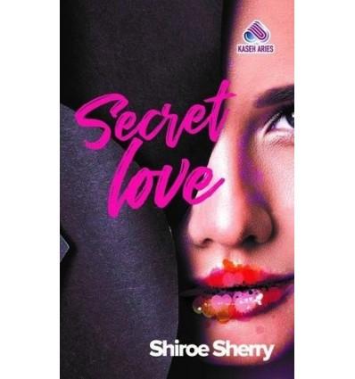 Secret Love Kaseh Aries Publication