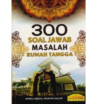 300 Soal Jawab Masalah Rumahtangga Al-Hidayah