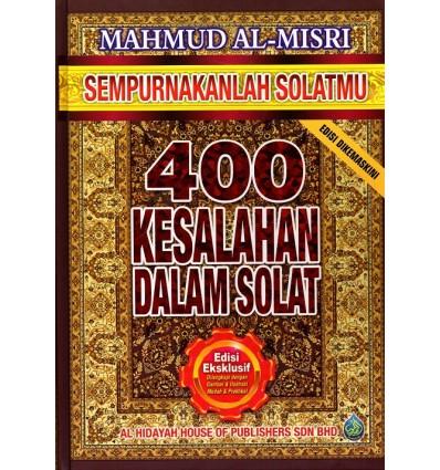 400 Kesalahan Dalam Solat Kulit Keras Al-Hidayah
