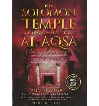 Bila Solomon Temple Menggantikan Al-Aqsa Akademi Kajian Rantau Nusantara