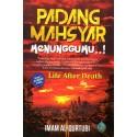 Padang Mahsyar Menunggumu