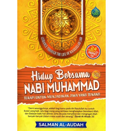Hidup Bersama Nabi Muhammad SAW Al-Hidayah